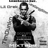 (OFFICIAL )Lil Drek - [LANEGANGG] OCCUPY ALL STREETS MIXTAPE Cover Art