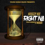 Keeezzy Kee - Right Na Cover Art