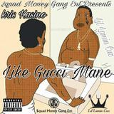 LIL LAMIN CUZ - Like Gucci Mane Cover Art