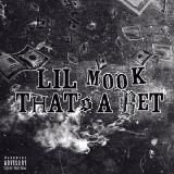 Lil Mook - That's A Bet Cover Art