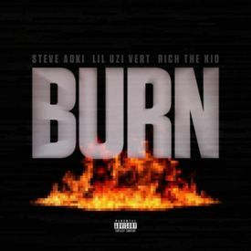 Burn (feat. Lil Uzi Vert, Rich The Kid)