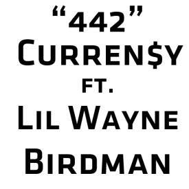 Curren$y ft. Lil Wayne & Birdman - 442