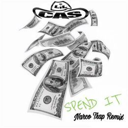 LilCas - Spend it Narco Trap Remix Cover Art