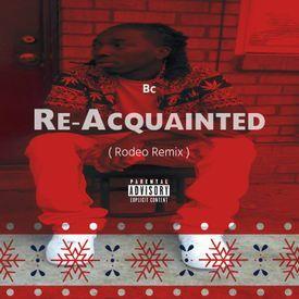 Re Acquainted [Prod. By Cool & Dre ]