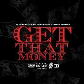 Get Dat Money [Feat Chris Brown & French Montana]
