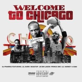 Welcome To Chicago [Feat Lil Durk & OTF]