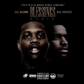 Blessed (Remix) [Feat Lil Reese]