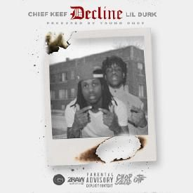 Decline [Feat Chief Keef]