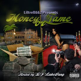 """""""Money Or Fame"""" Hosted by Dj Lakegang"""