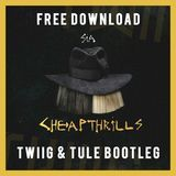 Lion Beats - Sia - Cheap Thrills (TWIIG X Tule Bootleg) Cover Art