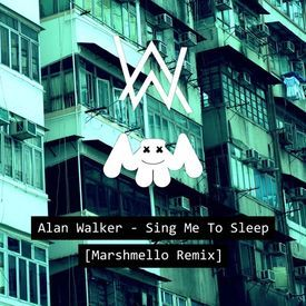 Alan Walker - Sing Me To Sleep (Marshmello Remix)