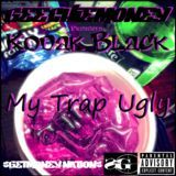Liquid Trap Radio - My Trap Ugly Cover Art