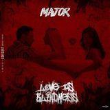 MAjOR - LOVE IS BLINDNESS Cover Art