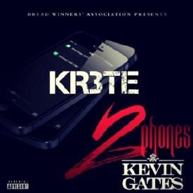 Kevin Gates FT. KR3TE - 2 Phones(Remix)