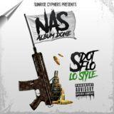 S DOT FLO - Nas Album Done (LO Style) Cover Art