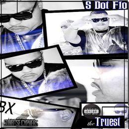 S DOT FLO - The Truest Cover Art