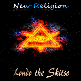 Londo the Skitso - New Religion Cover Art