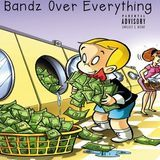 Renzo Dinero - Bandz Over Everything Cover Art