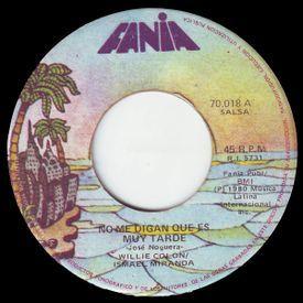 No Me Digan Que Es Muy Tarde (Single - 1980)