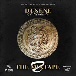 "DJ Nene ""El Presidente"" - The Mixtape 2 [2017] Cover Art"