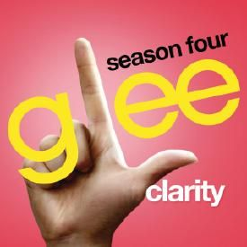 Clarity (Glee Cast Version)