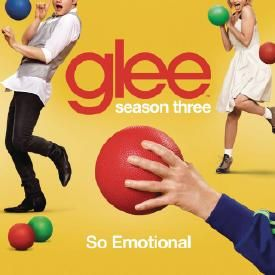 So Emotional (Glee Cast Version)