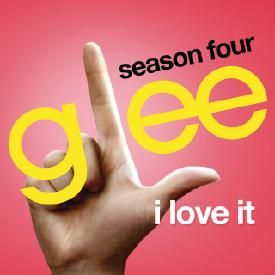 I Love It (Glee Cast Version)