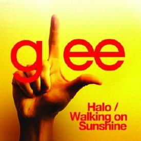 Halo / Walking On Sunshine (Glee Cast Version)