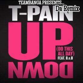 T-PAIN UP & DOWN REMIX DJ_LOUBANGA_DA1
