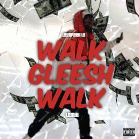Walk Gleesh Walk (LoMix)