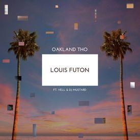 Oakland Tho (Ft. Vell & DJ Mustard)