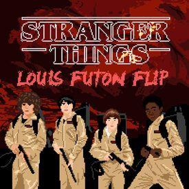 Stranger Things (Louis Futon Flip)