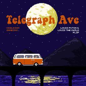 Telegraph Ave. (Louis Futon & Louis The Child Flip)