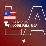 Weekly 100: Louisiana