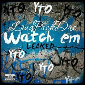 Watch em