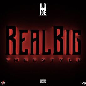 Real Big (Freestyle)