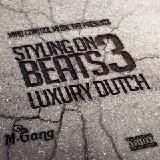 LUXURY DUTCH - STYLIN ON BEATS 3 Cover Art