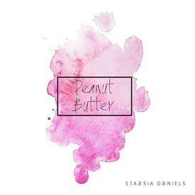 Staasia Daniels- Peanut Butter [prod.by MXS Beats]