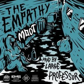 The Empathy (Prod. by Large Professor)