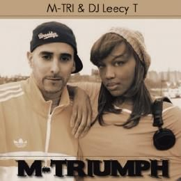 M-TRI & DJ Leecy T - M-TRIUMPH Cover Art