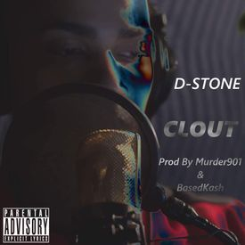 Clout [Prod By.BasedKash,Murder901]