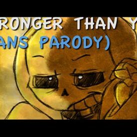 Stronger Than You (Sans Parody)