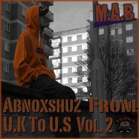 Abnoxshuz From U.K To U.S Vol.2