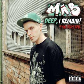 DEEP, I REMAIN! The Mixtape
