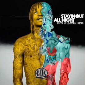 Stayin Out All Night (RMX)
