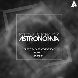 Vicetone & Tony Igy - Astronomia (Arthur Groth Liquid Clubbasse Edit)