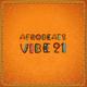 Afrobeats Vibe 21