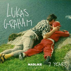 7 Years (Madlike Remix)