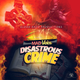Disastrous Crime