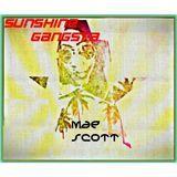 Mae Scott - SUNSHINE Gangsta Cover Art